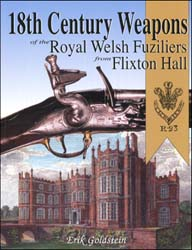 18th Century Weapons of the Royal Welsh Fuziliers