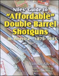 "Niles' Guide to ""Affordable"" Double Barrel Shotguns