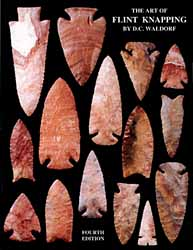 The Art of Flint Knapping,