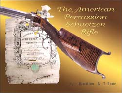 The American Percussion Schuetzen Rifle,