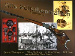 Alte Scheibenwaffen - Old German Target Arms, Volume 3,