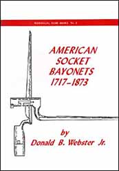 American Socket Bayonets,