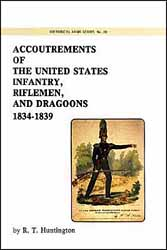 Accoutrements of the US Infantry, Riflemen, & Dragoons,