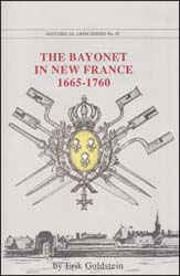 The Bayonet in New France,