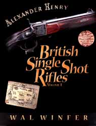 British Single Shot Rifles, Volume 1