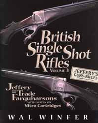 British Single Shot Rifles, Volume 3