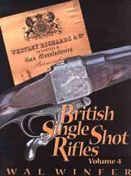 British Single Shot Rifles, Volume 4