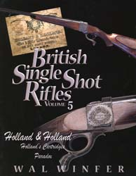 British Single Shot Rifles, Volume 5
