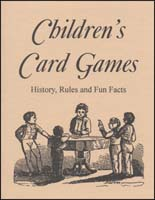 Children's Card Games, History, Rules and Fun Facts