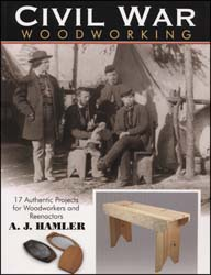 Book, Civil War Woodworking, by A.J. Hamler
