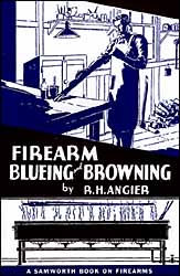 Firearms Blueing & Browning