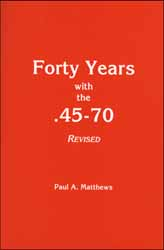 Forty Years with the .45-70