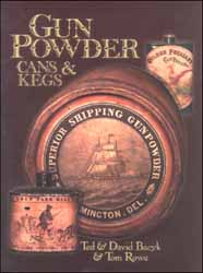 Gun Powder Cans & Kegs,