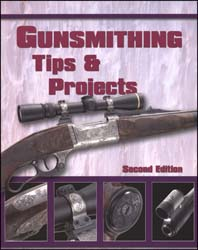 Gunsmithing Tips & Projects,