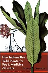 How Indians Use Wild Plants