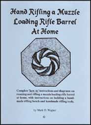 Hand Rifling a Muzzle Loading Barrel at Home