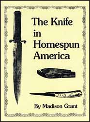 The Knife in Homespun America