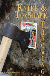 Knife & Tomahawk Throwing, by Barry Hardin