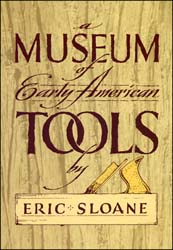 A Museum of Early American Tools,
