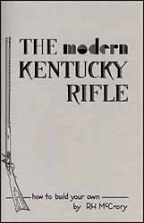 The Modern Kentucky Rifle,