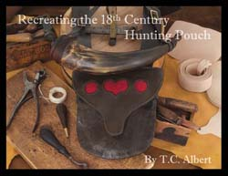 Recreating the 18th Century Hunting Pouch,
