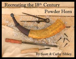 Recreating the 18th Century Powder Horn,