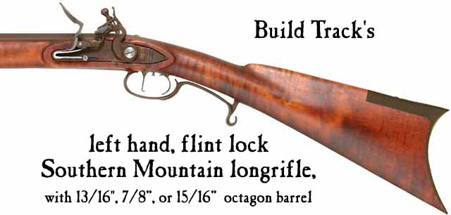 Build Track's left hand Southern Mountain flintlock longrifle parts set,